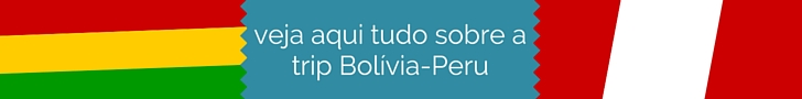 eja-aqui-tudo-trip-bolivia-peru